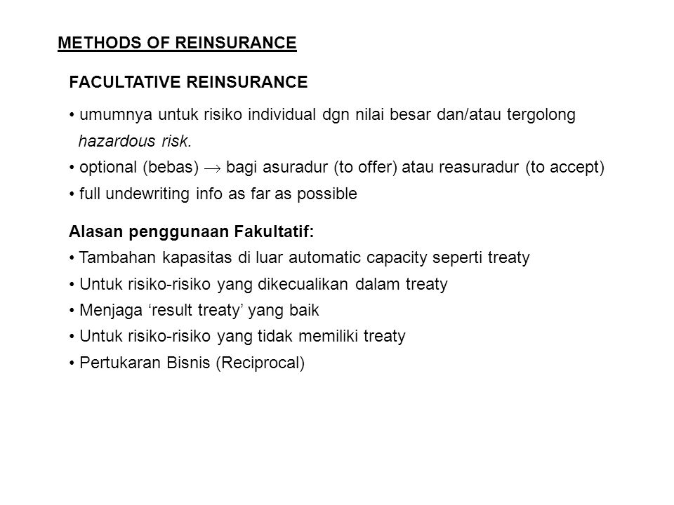 METHODS OF REINSURANCE