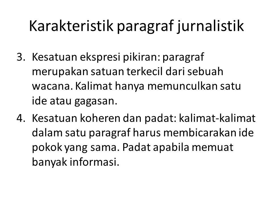 Karakteristik paragraf jurnalistik