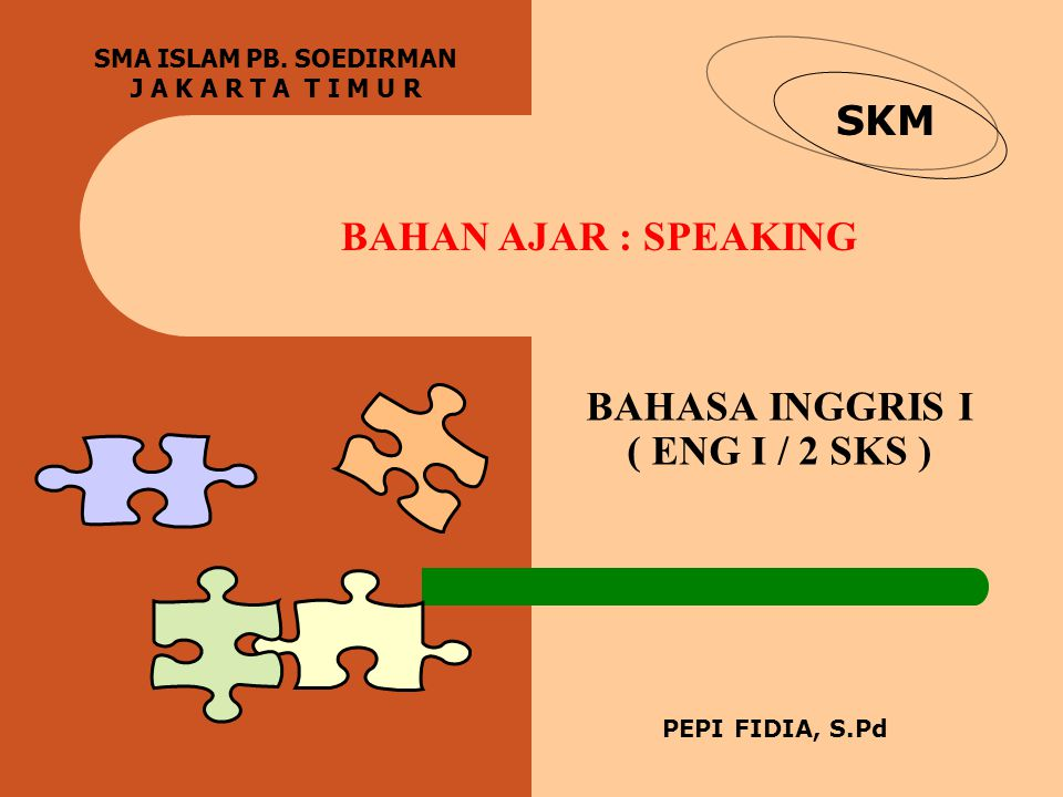 BAHASA INGGRIS I ( ENG I / 2 SKS )