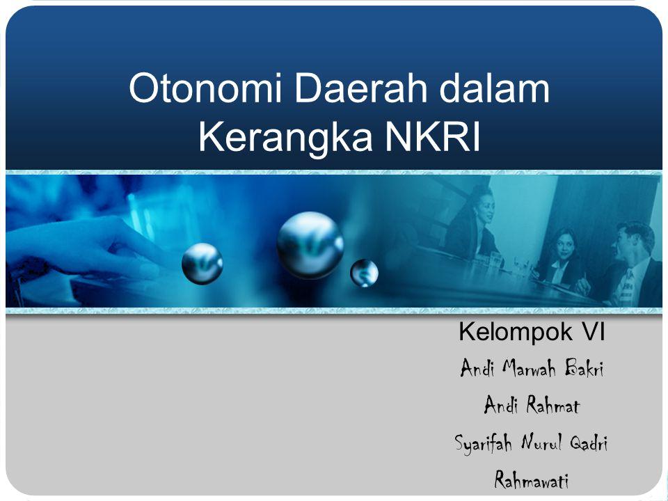 Otonomi Daerah dalam Kerangka NKRI