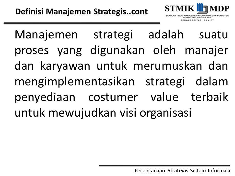 Definisi Manajemen Strategis..cont