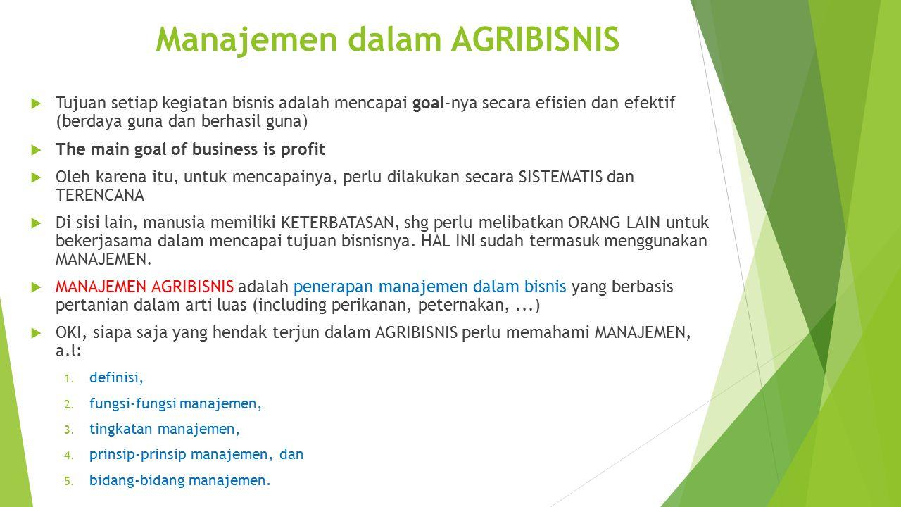 Manajemen dalam AGRIBISNIS