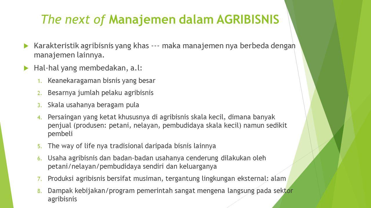The next of Manajemen dalam AGRIBISNIS