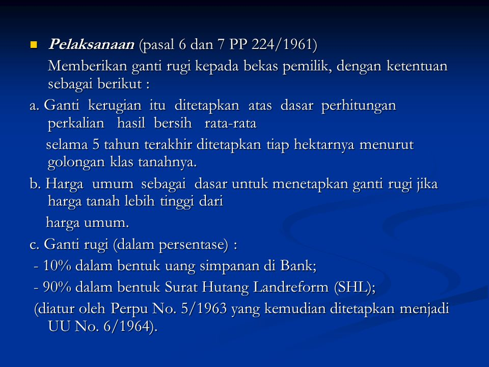 Pelaksanaan (pasal 6 dan 7 PP 224/1961)