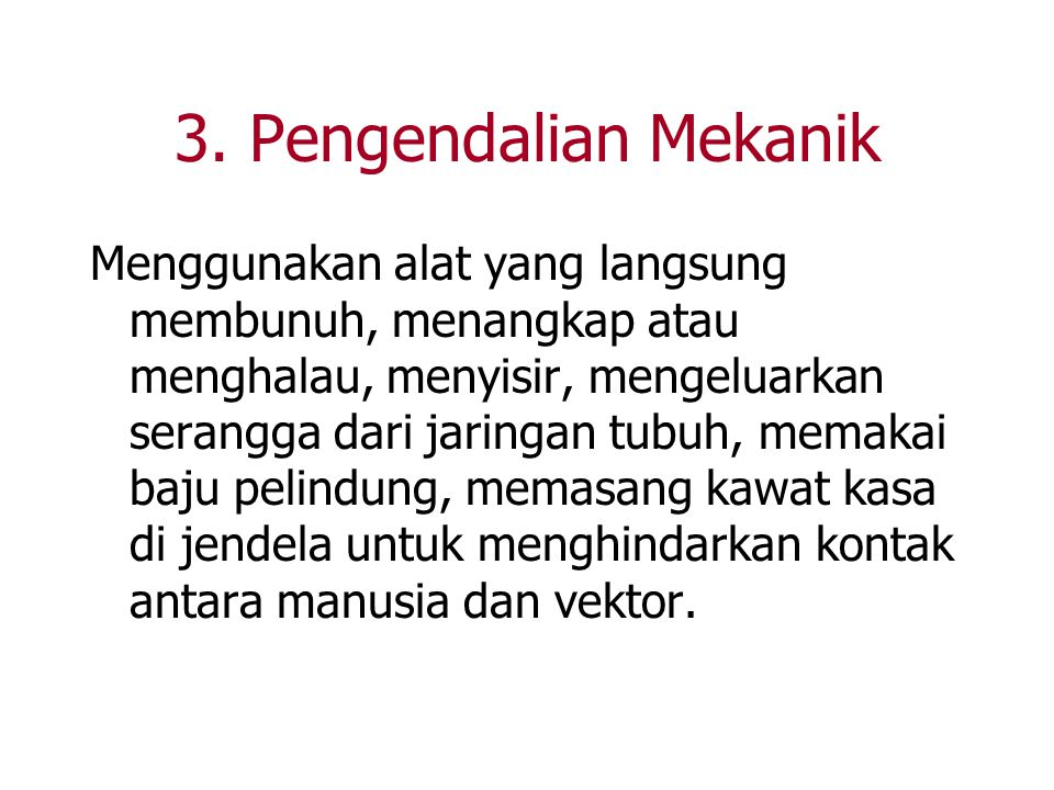 3. Pengendalian Mekanik
