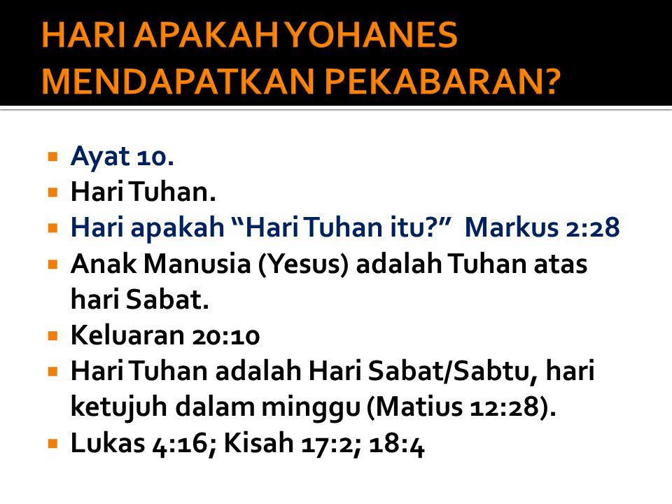 HARI APAKAH YOHANES MENDAPATKAN PEKABARAN