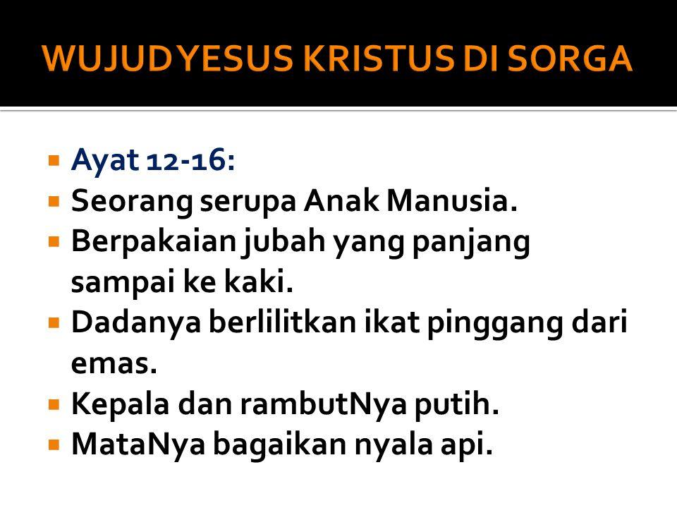 WUJUD YESUS KRISTUS DI SORGA