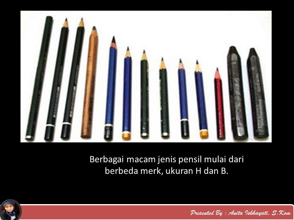 Berbagai macam jenis pensil mulai dari berbeda merk, ukuran H dan B.