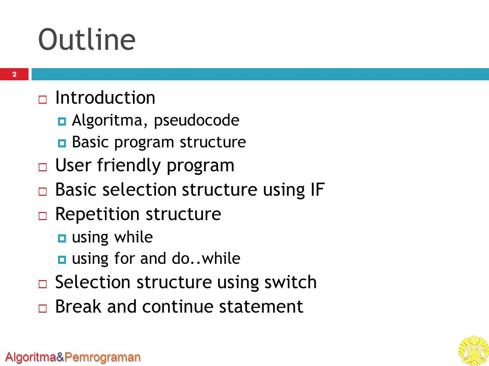 Outline Introduction User friendly program