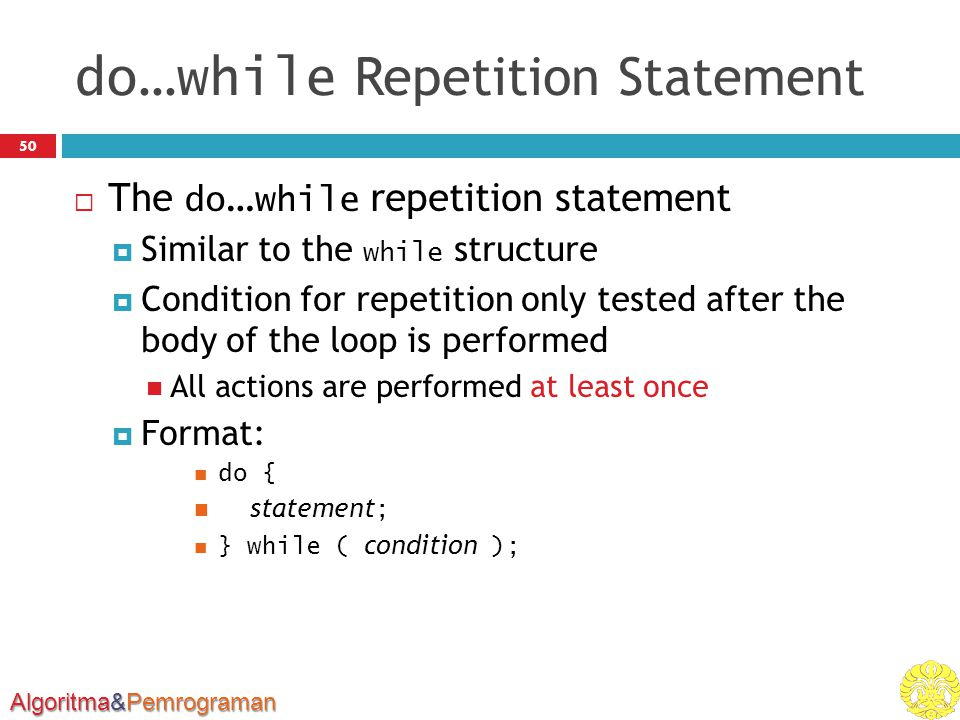 do…while Repetition Statement