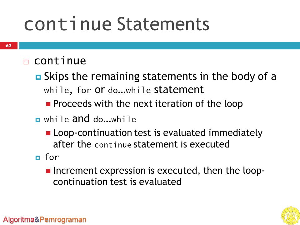 continue Statements continue