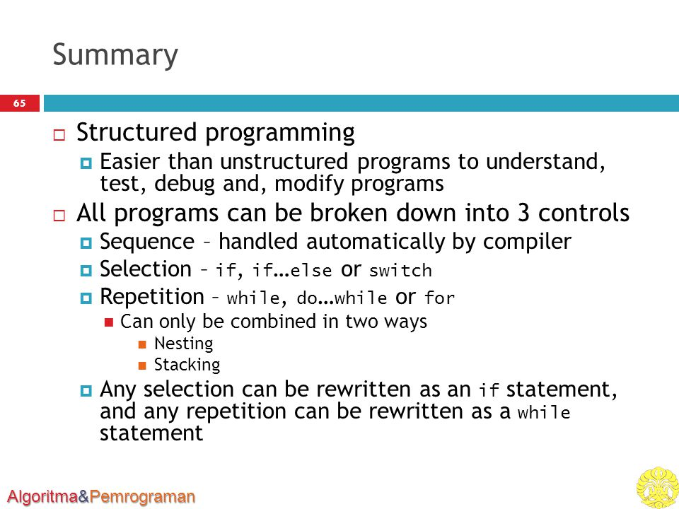 Summary Structured programming