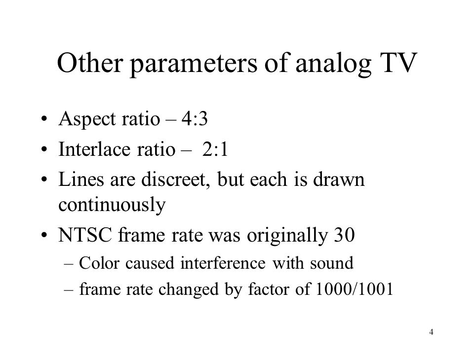 Other parameters of analog TV