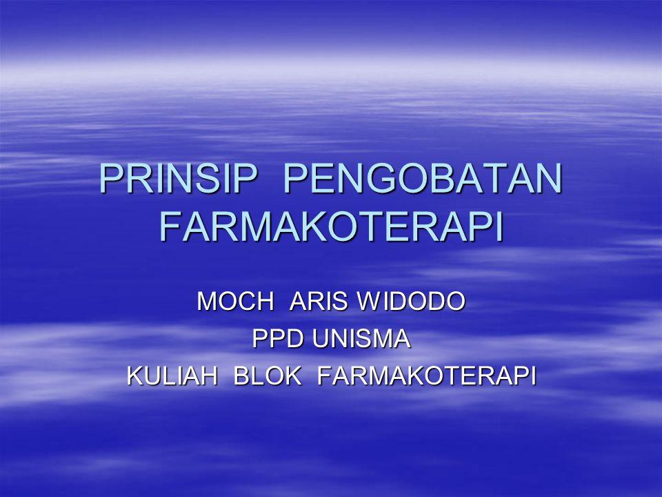 PRINSIP PENGOBATAN FARMAKOTERAPI