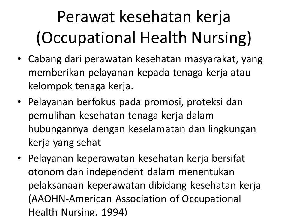Perawat kesehatan kerja (Occupational Health Nursing)