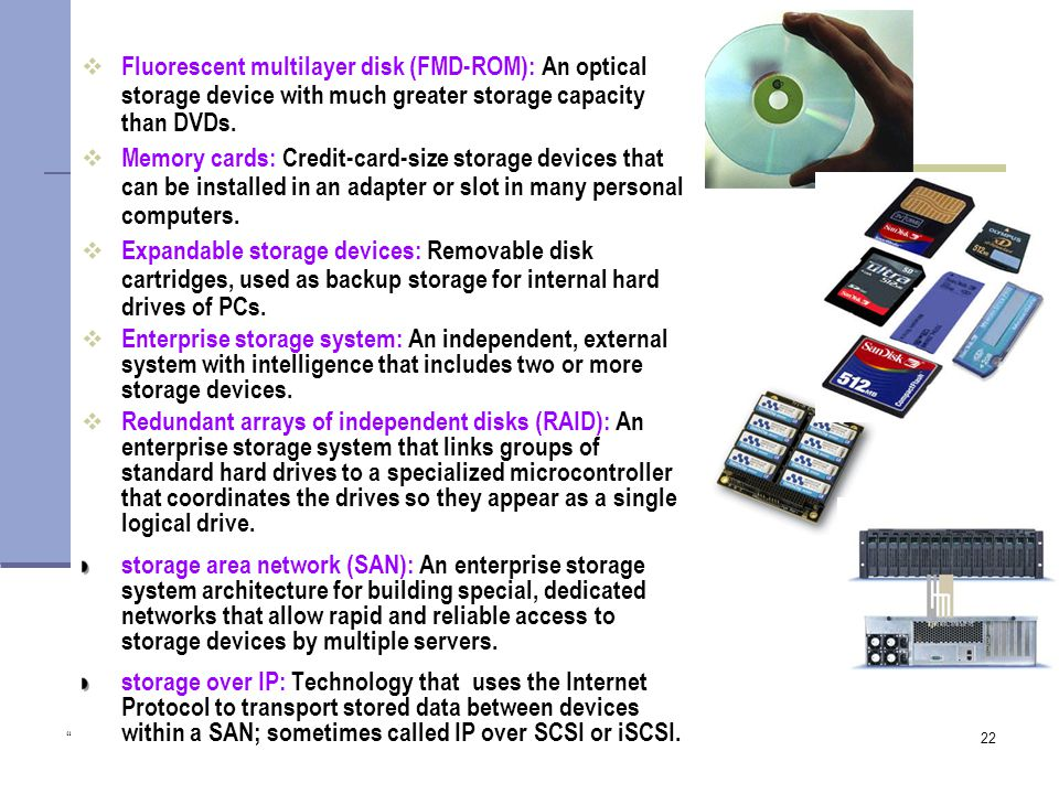 Fluorescent multilayer disk (FMD-ROM): An optical storage device with much greater storage capacity than DVDs.