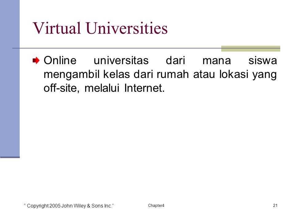 Virtual Universities Online universitas dari mana siswa mengambil kelas dari rumah atau lokasi yang off-site, melalui Internet.