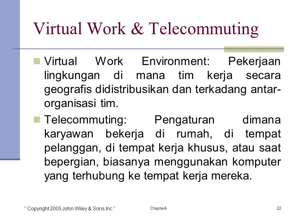 Virtual Work & Telecommuting