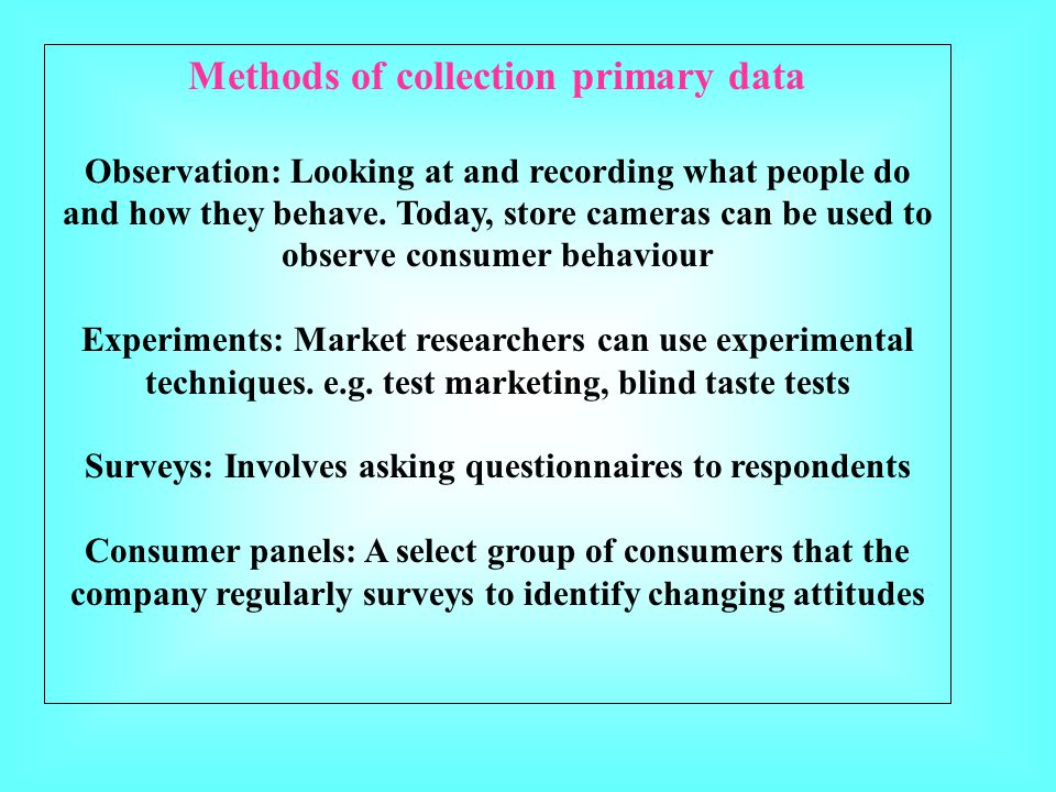 Methods of collection primary data