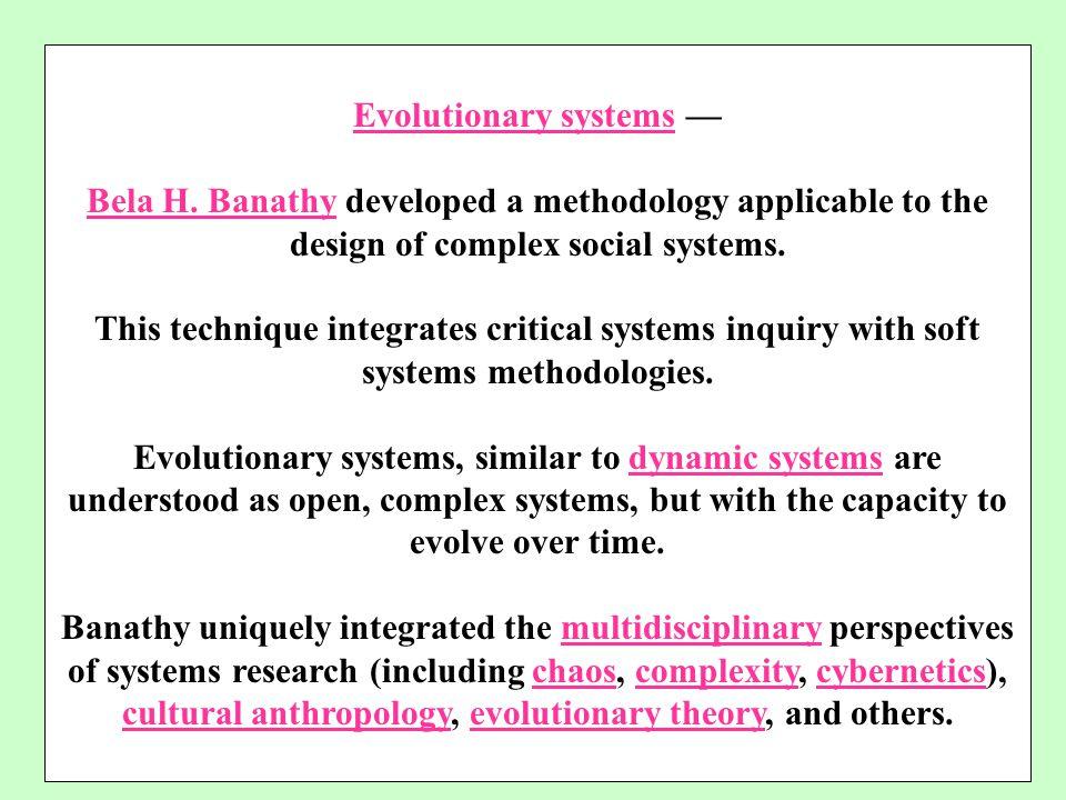 Evolutionary systems —