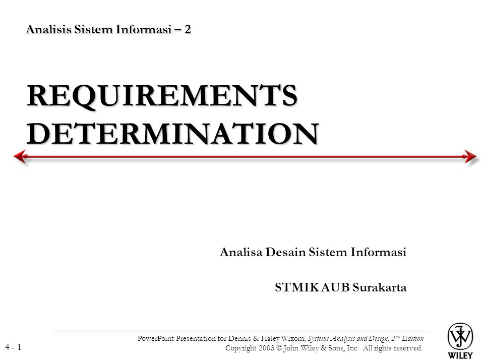 Analisis Sistem Informasi – 2 REQUIREMENTS DETERMINATION