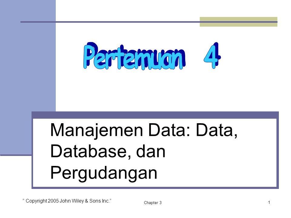 Manajemen Data: Data, Database, dan Pergudangan