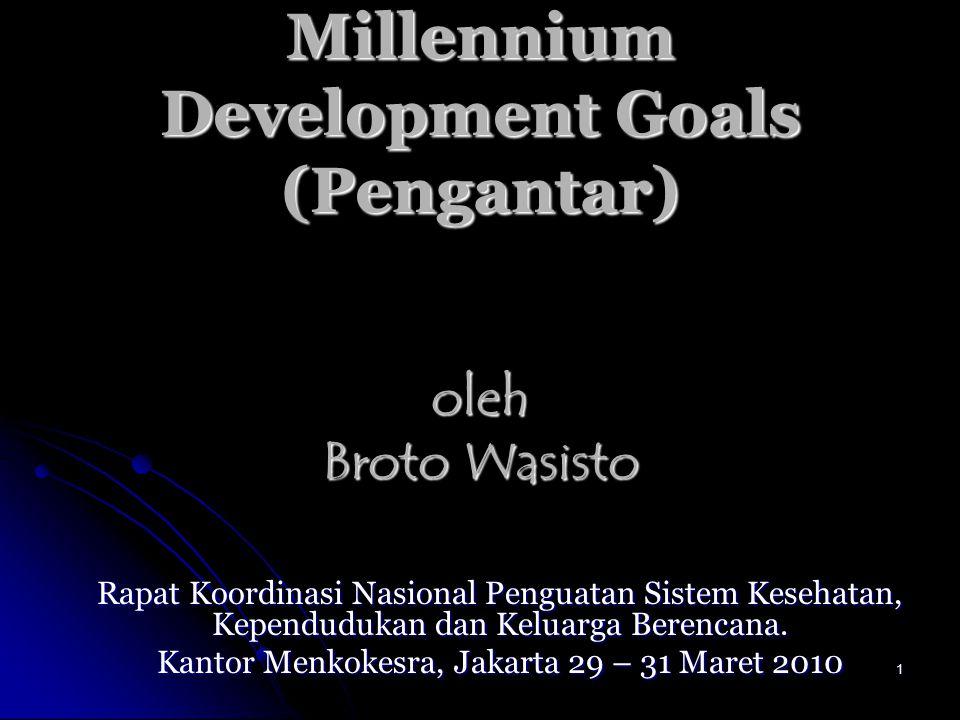 Millennium Development Goals (Pengantar) oleh Broto Wasisto