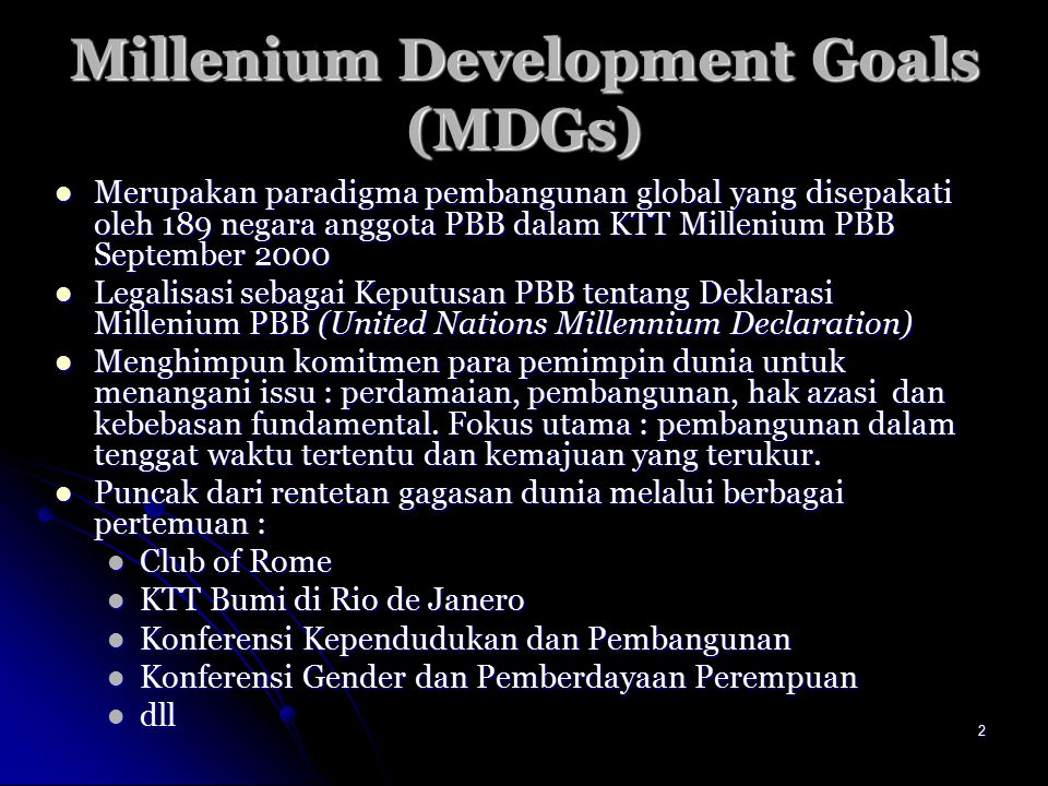 Millenium Development Goals (MDGs)