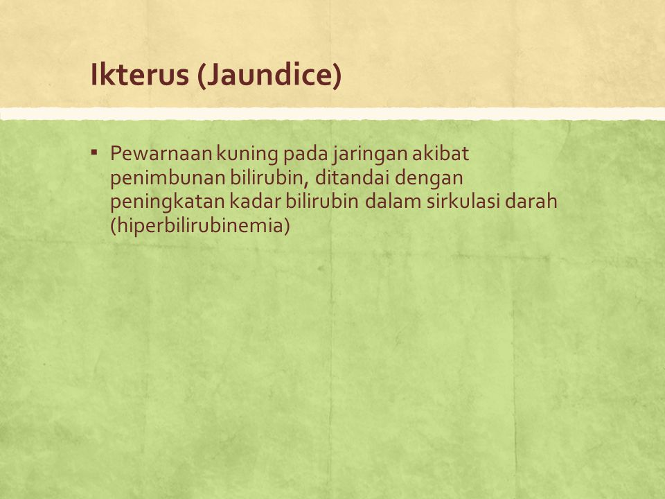 Ikterus (Jaundice)