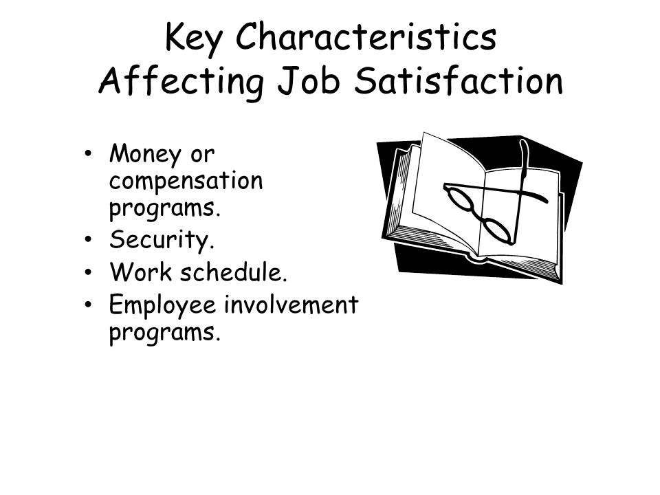 Key Characteristics Affecting Job Satisfaction