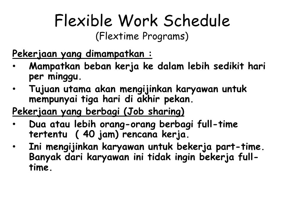 Flexible Work Schedule (Flextime Programs)