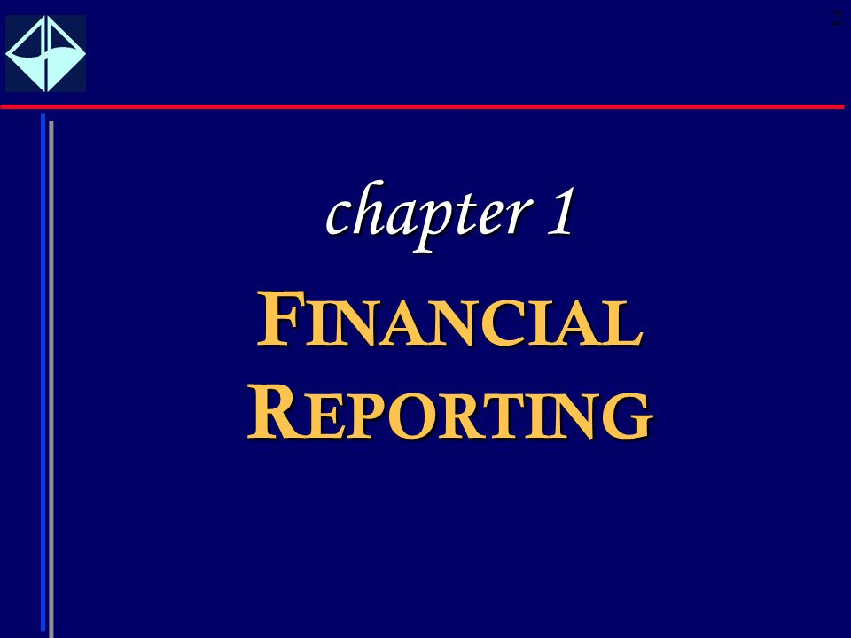 chapter 1 FINANCIAL REPORTING