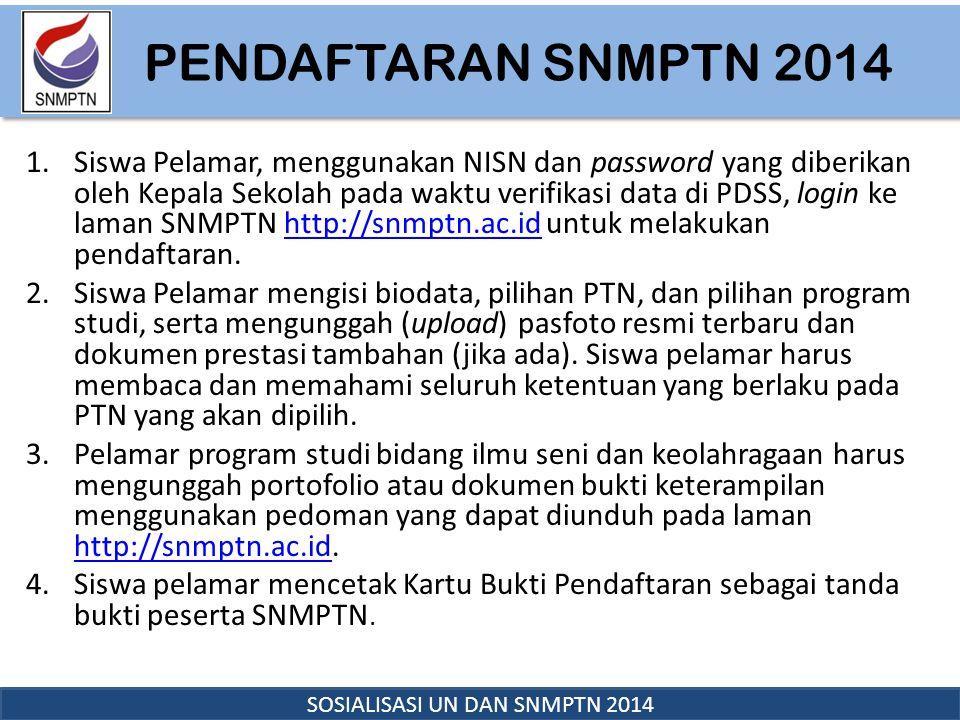 SOSIALISASI UN DAN SNMPTN 2014