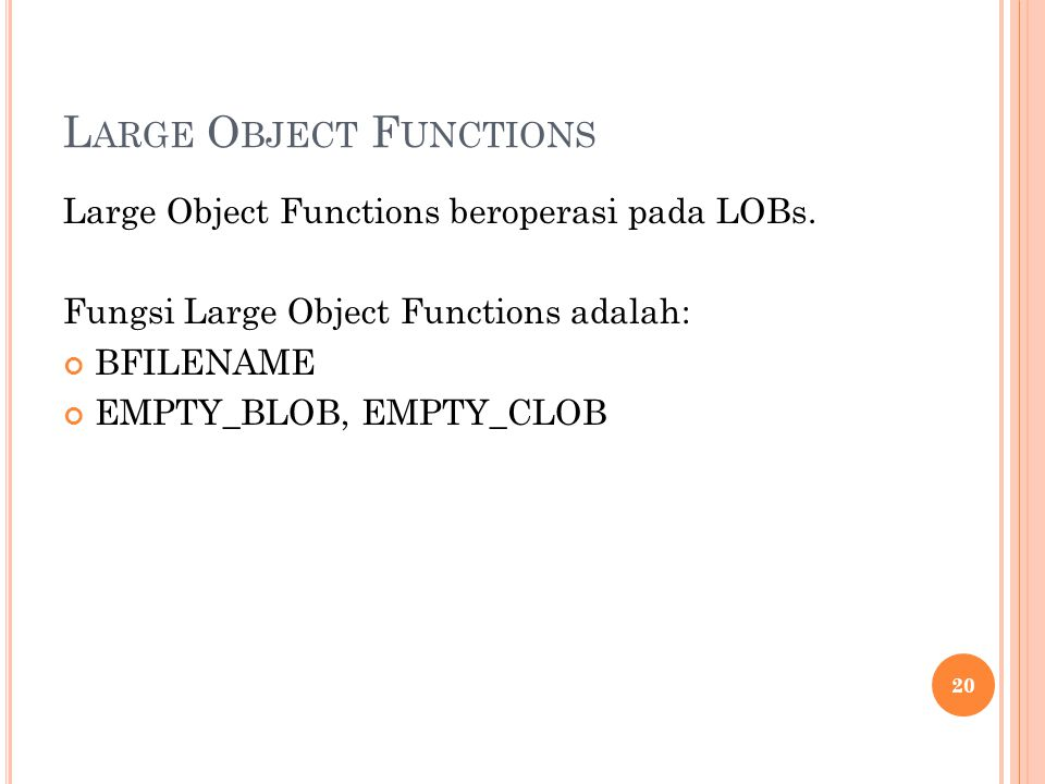 Large Object Functions