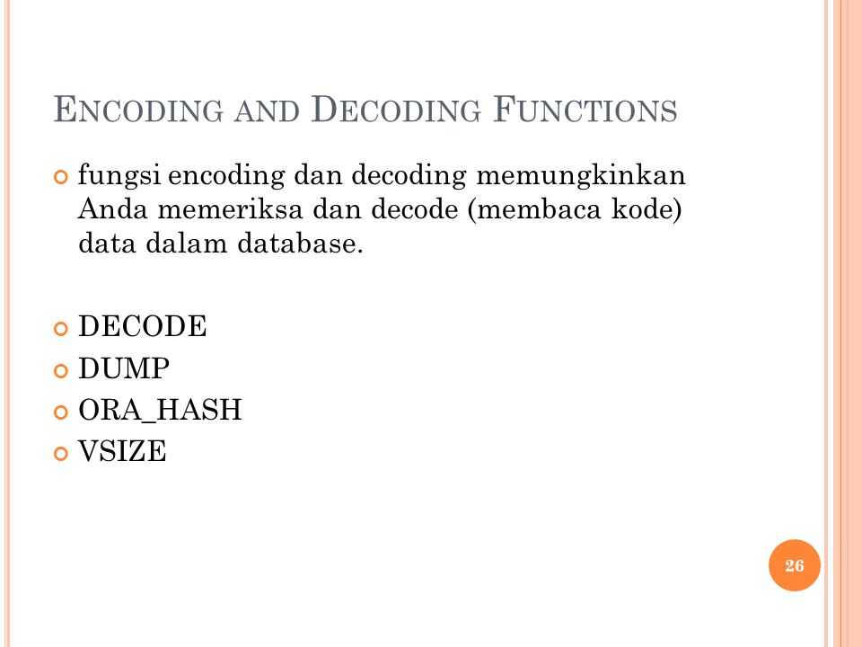 Encoding and Decoding Functions