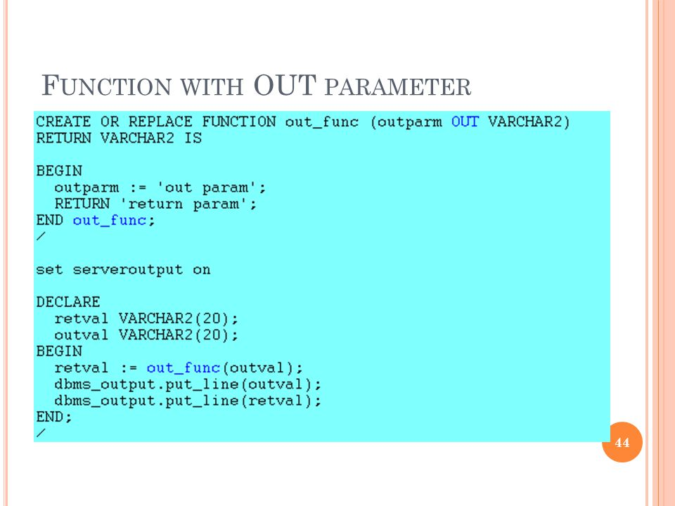 Function with OUT parameter