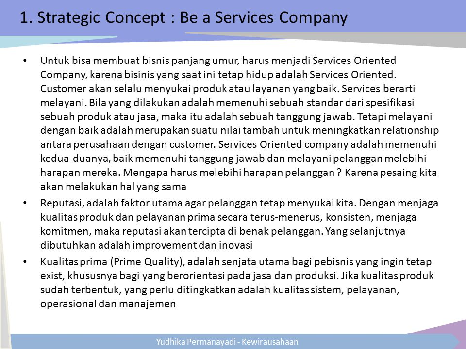 1. Strategic Concept : Be a Services Company