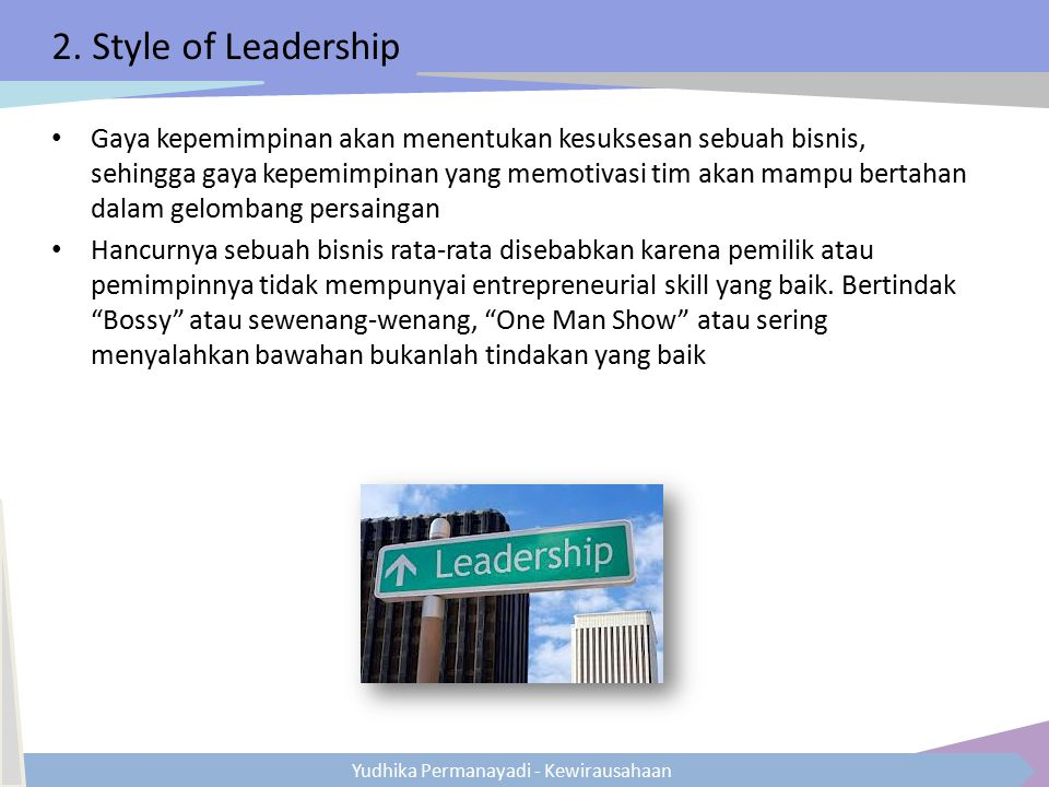 2. Style of Leadership