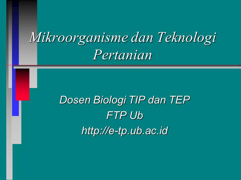 Mikroorganisme dan Teknologi Pertanian