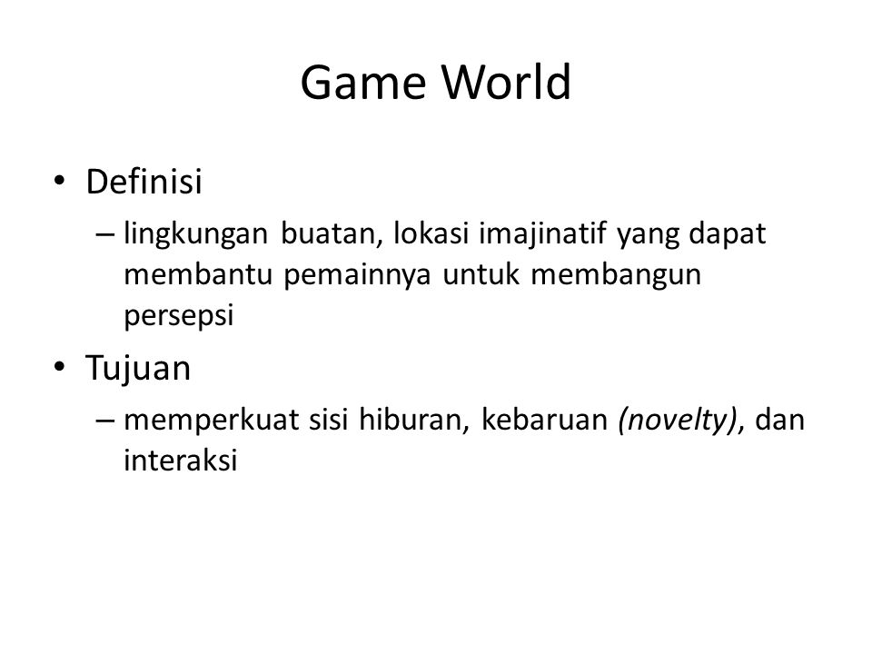 Game World Definisi Tujuan