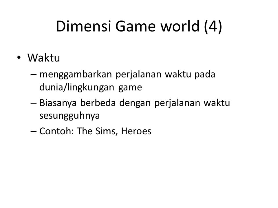 Dimensi Game world (4) Waktu
