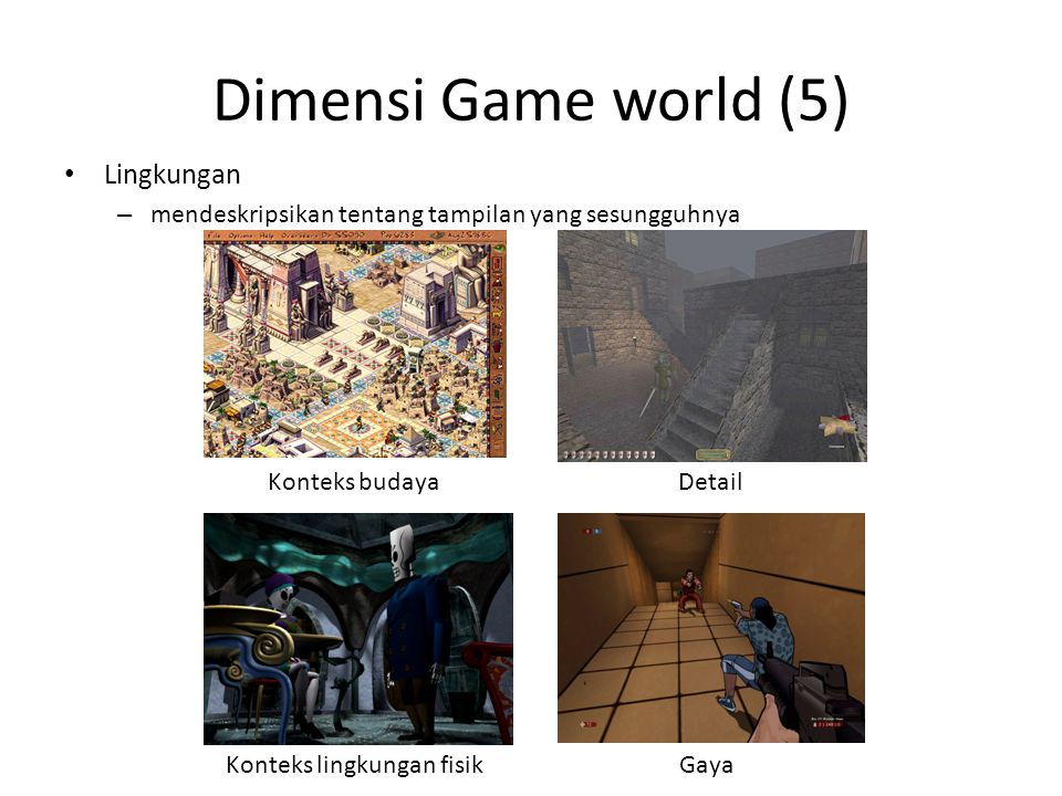 Dimensi Game world (5) Lingkungan