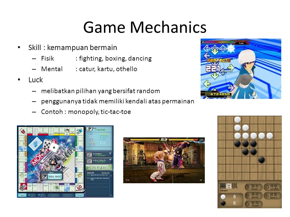 Game Mechanics Skill : kemampuan bermain Luck