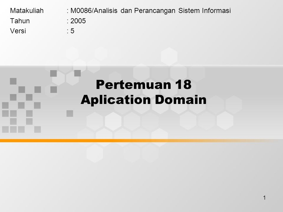 Pertemuan 18 Aplication Domain