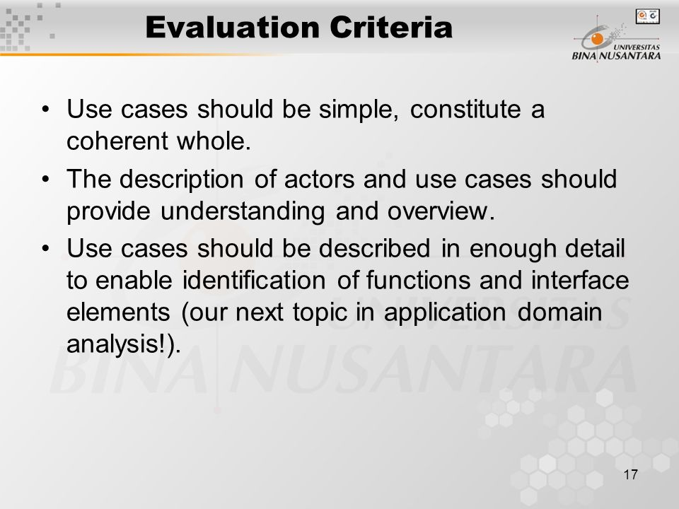 Evaluation Criteria Use cases should be simple, constitute a coherent whole.