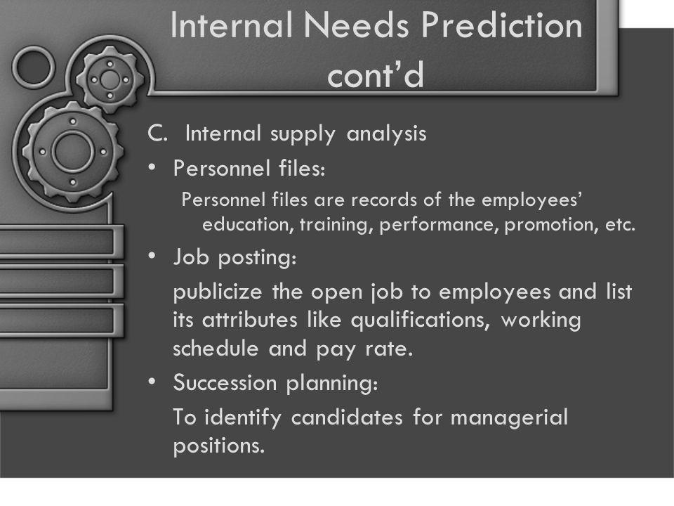 Internal Needs Prediction cont'd