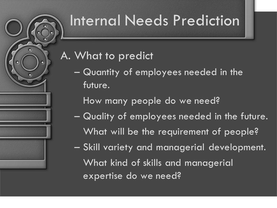 Internal Needs Prediction