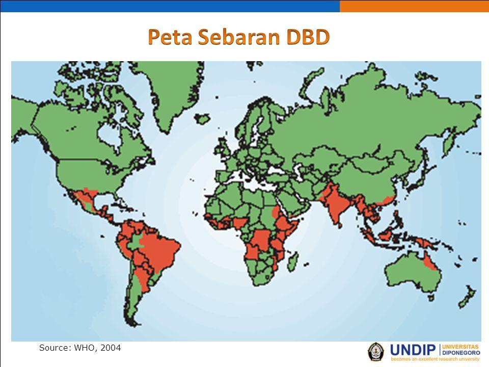 Peta Sebaran DBD Source: WHO, 2004