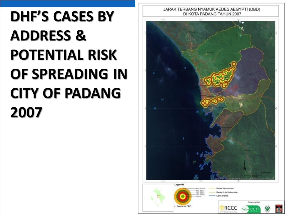 DHF'S CASES BY ADDRESS & POTENTIAL RISK OF SPREADING IN CITY OF PADANG 2007