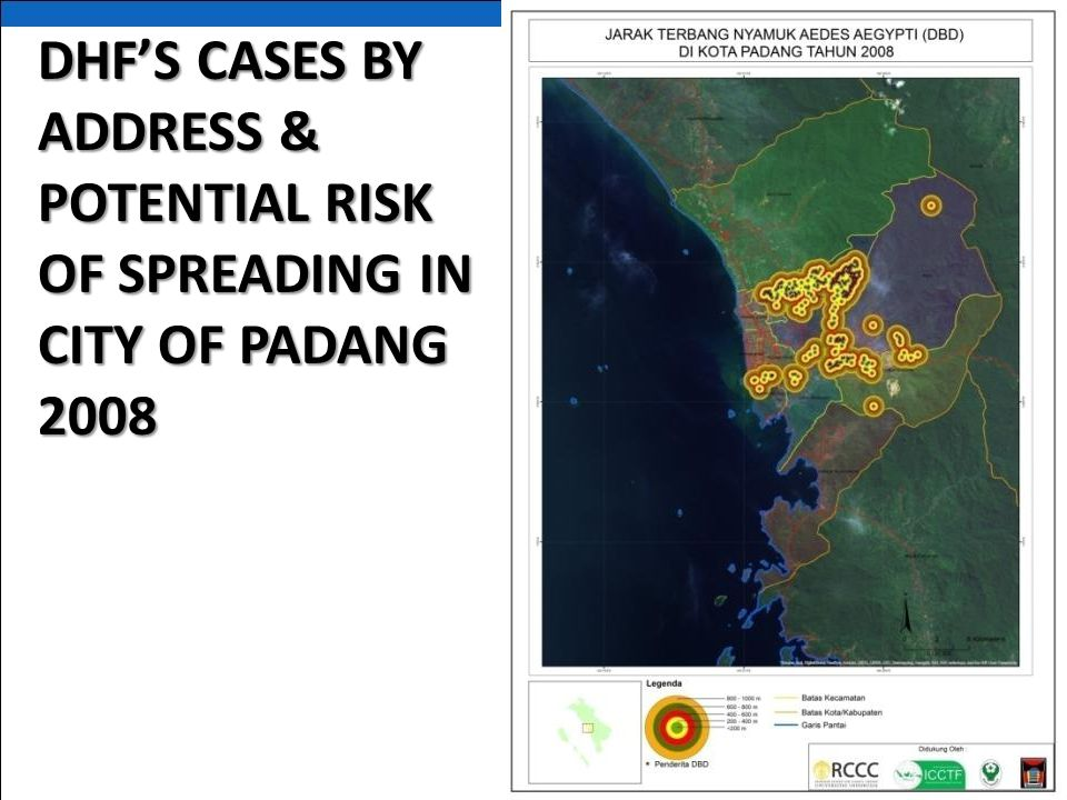 DHF'S CASES BY ADDRESS & POTENTIAL RISK OF SPREADING IN CITY OF PADANG 2008